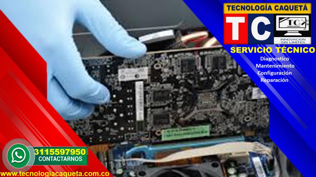 Tecnología Caquetá - Servicio Tecnico Especializado - Diagnostico-Mantenimiento-Configuración y Reparación  de Equipos