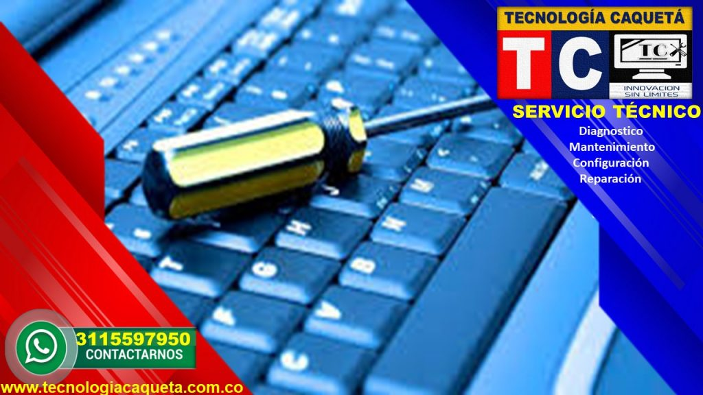 Tecnologia Caqueta - Servicio Tecnico Especializado - Diagnostico-Manteniiento-Configua23